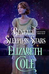 Cover image for Elizabeth Cole's Beneath Sleepless Stars