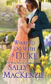 Cover image for Sally MacKenzie's What to Do with a Duke