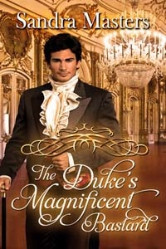 Cover image for The Duke's Magnificent Bastard by Sandra Masters