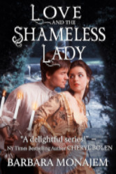 Cover image for Love and the Shameless Lady by Barbara Monajem