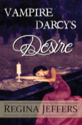 Cover image for Vampire Darcy's Desire by Regina Jeffers