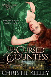 Cover image for THE CURSED COUNTESS by Christie Kelley