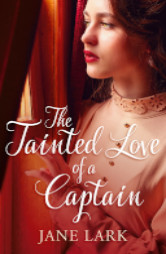 Cover image for The Tainted Love of a Captain by Jane Lark