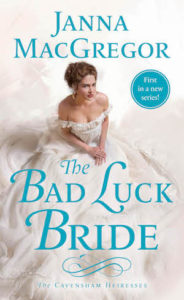 Cover image for The Bad Luck Bride by Janna MacGregor.
