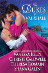 Cover image for The Dukes of Vauxhall anthology by Shana Galen, Vanessa Kelly, Christi Caldwell and Theresa Romain