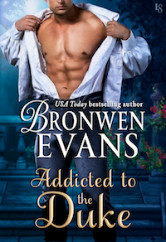 Cover image for Addicted to the Duke by Bronwen Evans