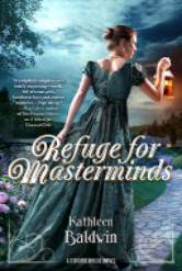 Cover image for Refuge for Masterminds by Kathleen Baldwin