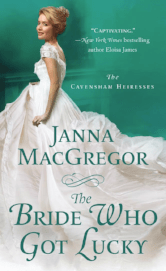 Cover image for THE BRIDE WHO GOT LUCKY by Janna MacGregor