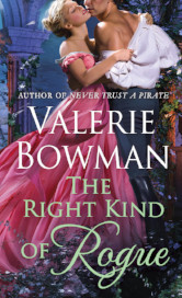 Cover image for THE RIGHT KIND OF ROGUE by Valerie Bowman