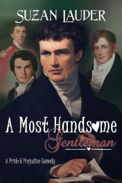 Cover image for A MOST HANDSOM GENTLEMAN by Suzan Lauder