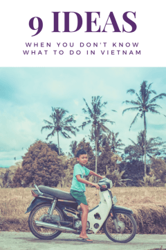 9 Ideas when You Don't Know What to Do in Vietnam - The BeauTraveler