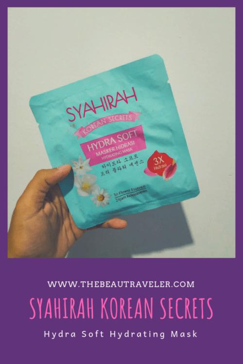 Review: Syahirah Korean Secrets Hydra Soft Hydrating Mask - The BeauTraveler