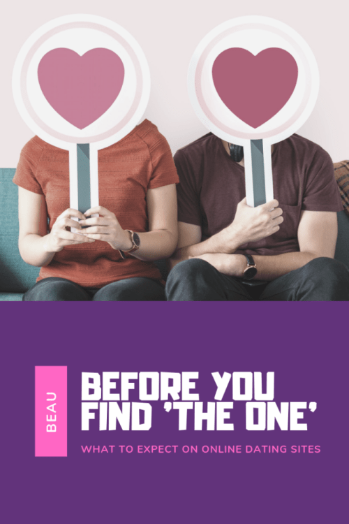 What To Expect on Online Dating Sites Before You Finally Find 'The One' - The BeauTraveler