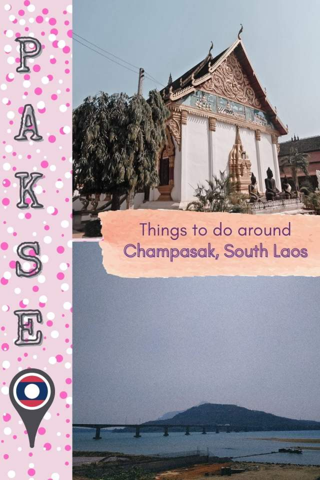 Lazy Travel Tips Around Champasak: Where to Go Around Pakse City Center in South Laos - The BeauTraveler