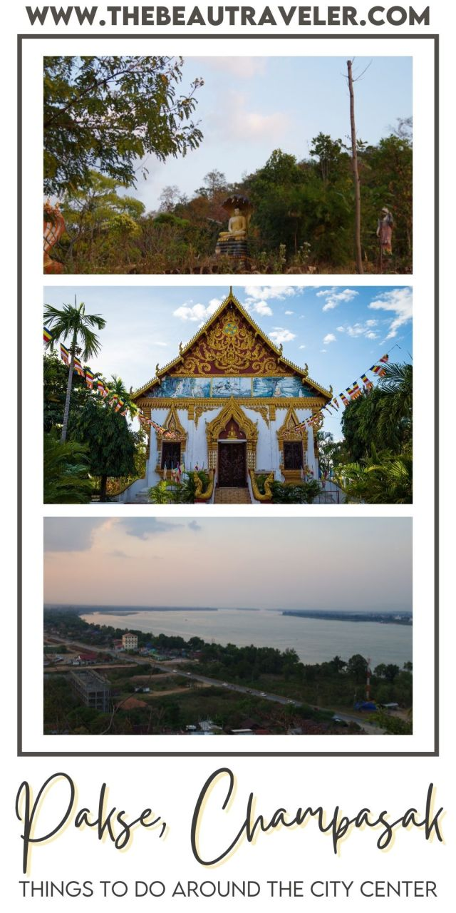 Things to do in Pakse, South Laos - The BeauTraveler