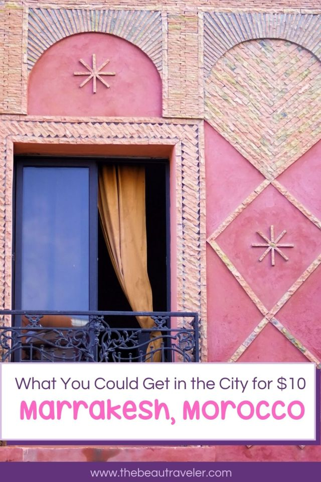 What You Could Get in Marrakesh for $10 - The BeauTraveler