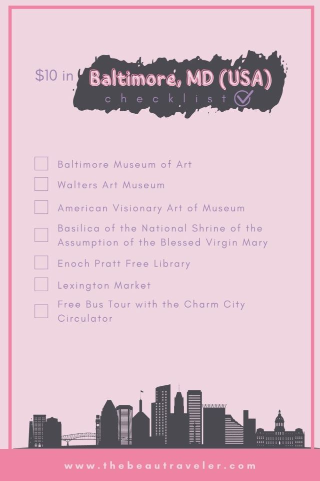 What You Could Get in Baltimore for $10 - The BeauTraveler
