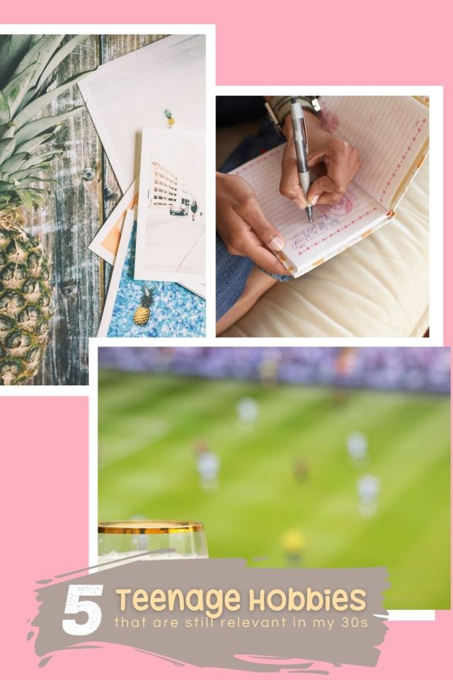 5 Teenage Hobbies That Are Still Relevant in Your 30s - The BeauTraveler