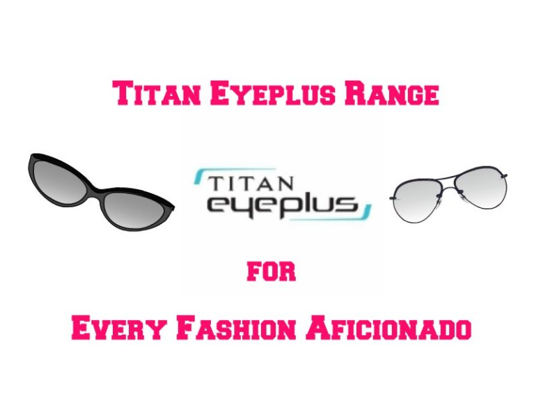 titan-eyeplus-range-for-every-fashion-aficionado