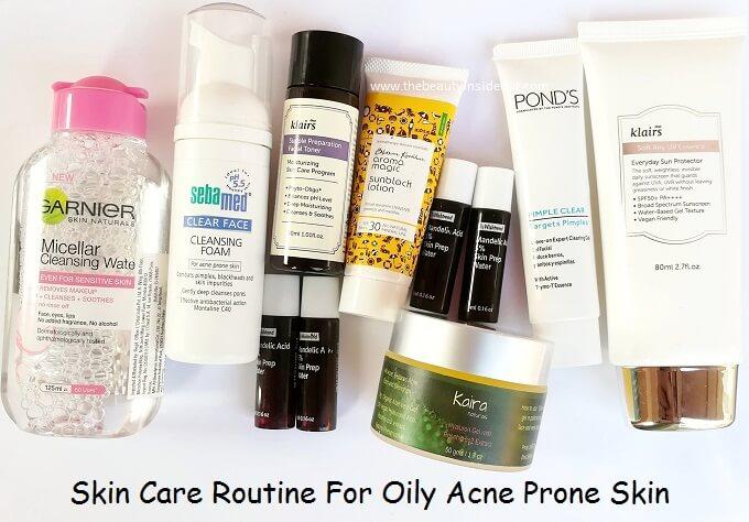 Skin Care Routine For Oily Acne Prone Skin