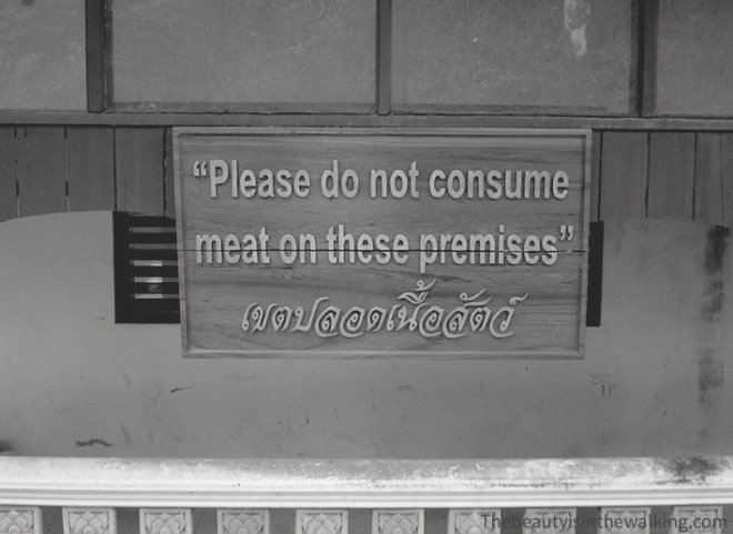 Please do not consume meat on these premises
