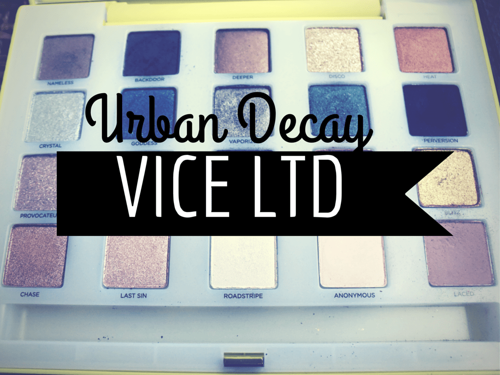 Urban Decay VICE LTD Palette Review and Swatches