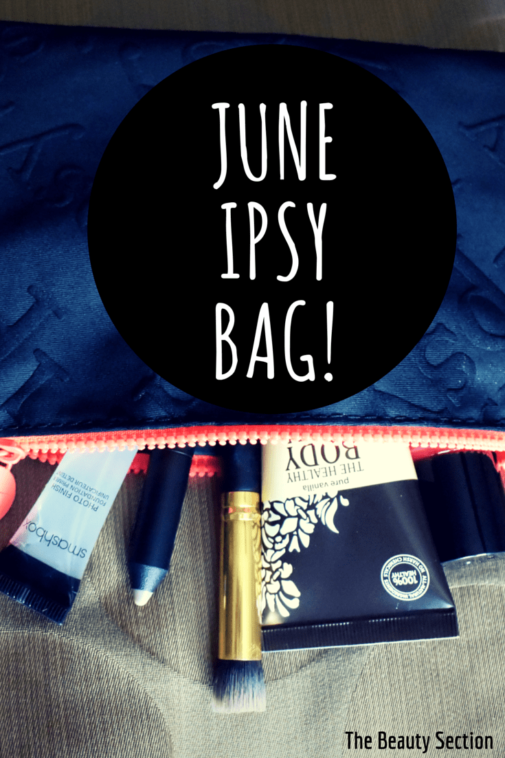 What beauty goodies are inside my June IPSY bag?