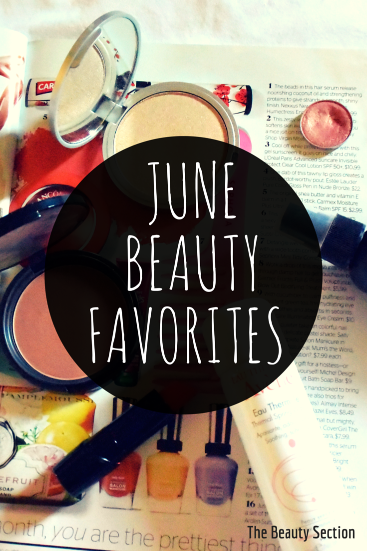 June Beauty Favorites | Makeup & Skincare
