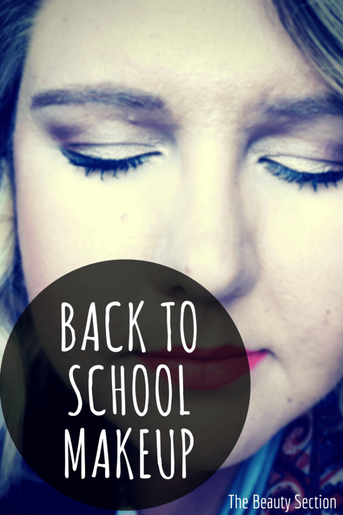 Back To School Makeup, perfect for high school students, college students, and teachers who need to get out the door in a hurry.