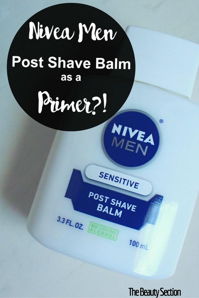 Nivea Men's Post Shave Balm as a Primer?