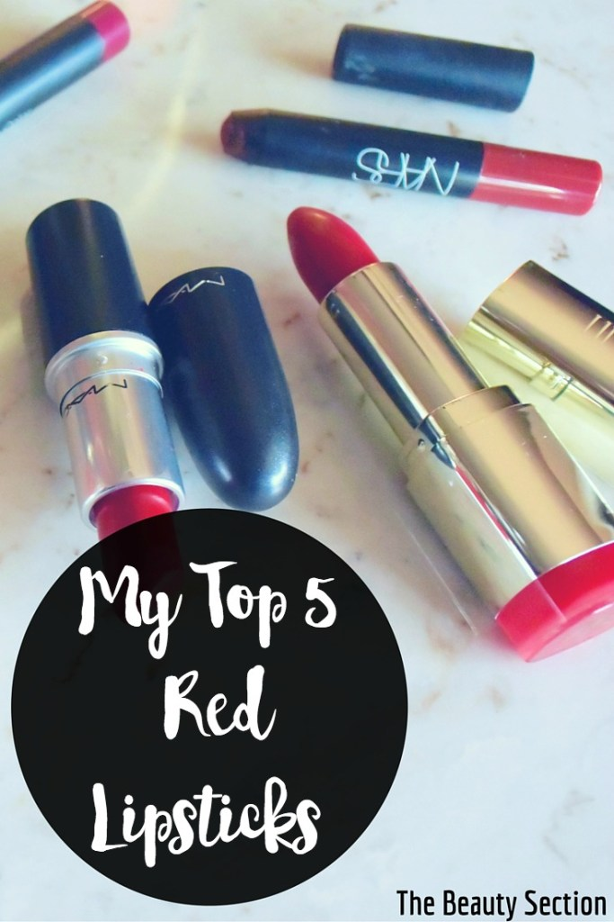 My Top 5 Red Lipsticks
