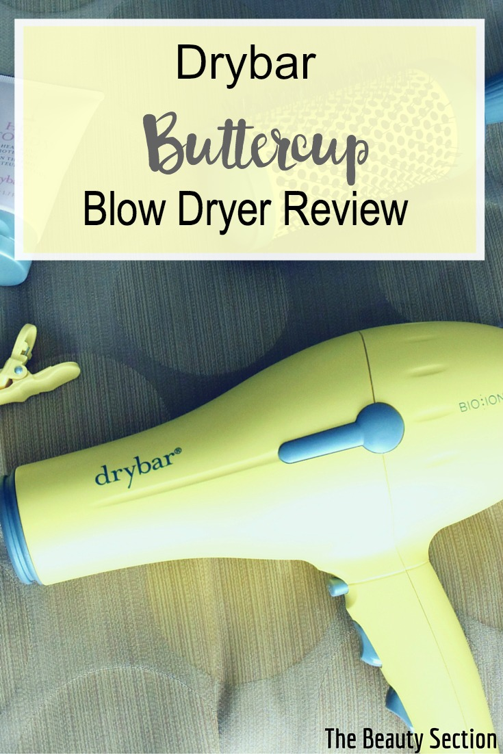 Drybar Buttercup Blow Dryer Review The Beauty Section