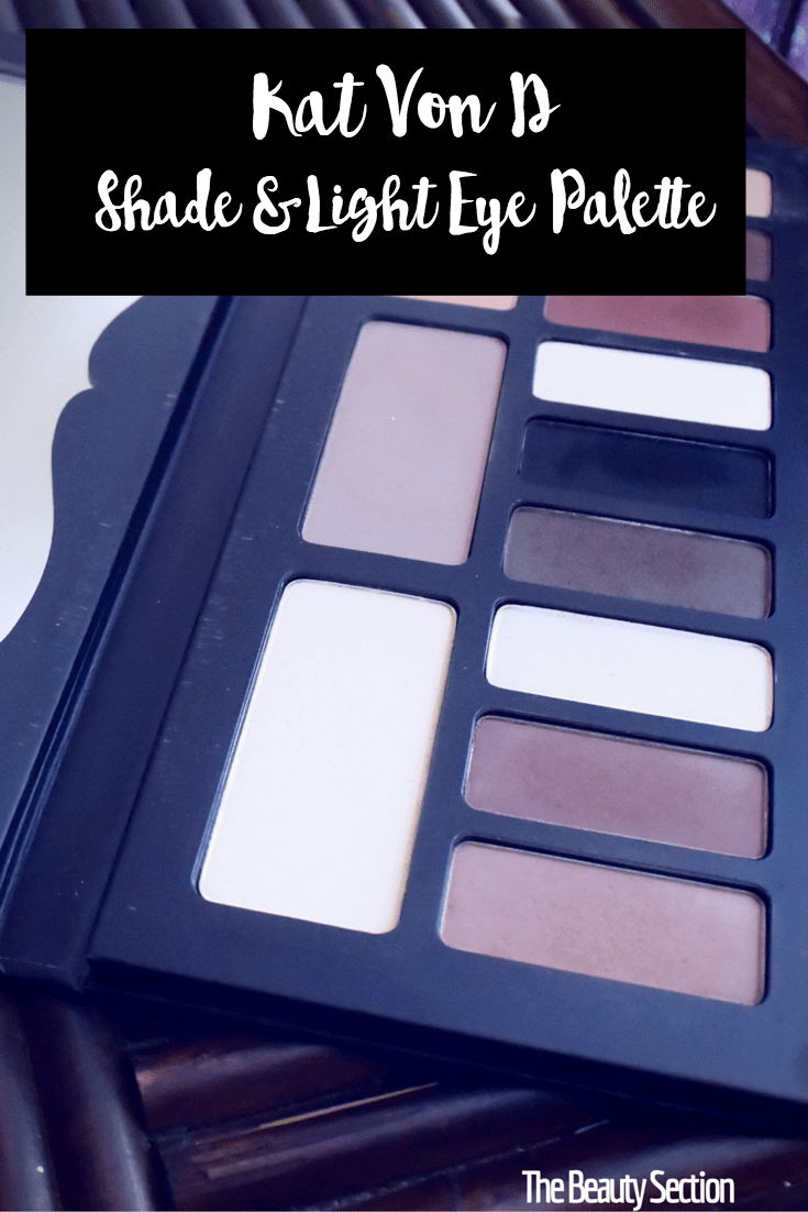 Kat Von D Shade & Light Eye Palette Review | Matte Neutrals