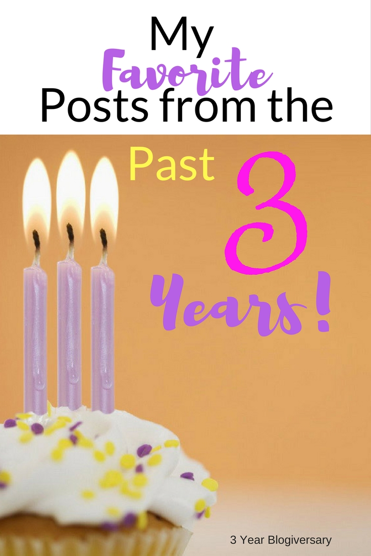 My Favorite Blog Posts from the Past 3 Years! Blogivesary