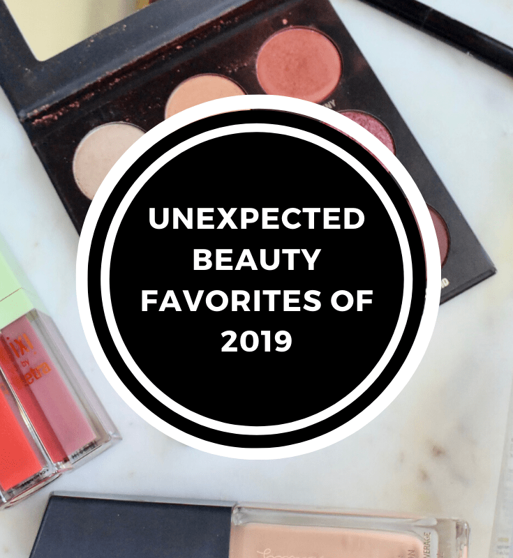 Unexpected Beauty Favorites of 2019
