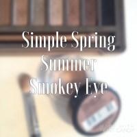 Simple Spring/Summer Smokey Eye