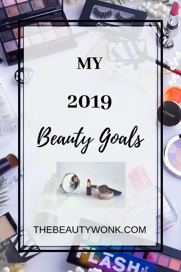 2019 Beauty Goals