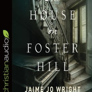 The House on Foster Hill- Audiobook Review