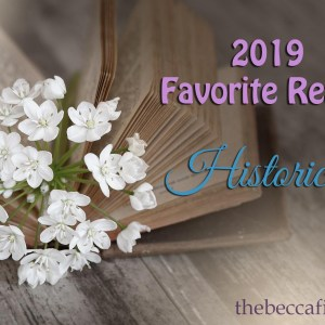 2019 Favorite Reads: Historical Fiction