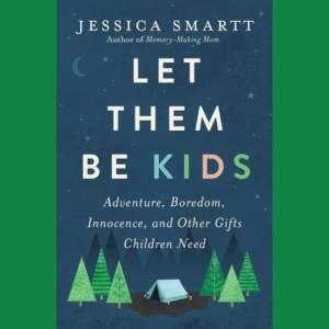 Let Them Be Kids – Blog Tour & Giveaway