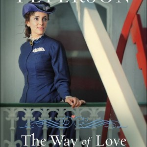 The Way of Love (Willamette Brides #2)