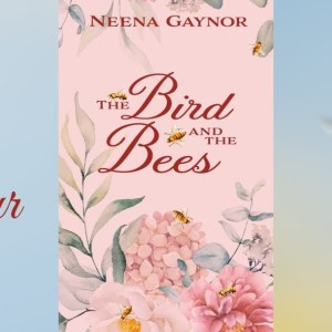 The Birds and the Bees – Blog Tour with Author Interview and Giveaway