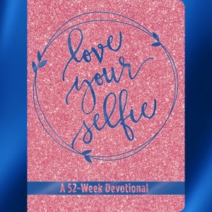 Love Your Selfie – Blog Tour with Review & Giveaway