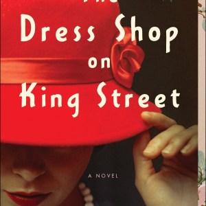 The Dress Shop on King Street (Heirloom Secrets #1)