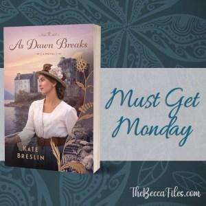 Must Get Monday – As Dawn Breaks