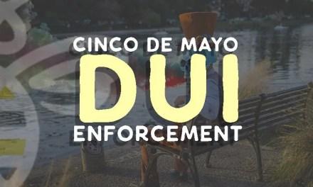Cinco de Mayo Traffic and DUI Enforcement