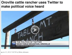 Screen shot from the story! Go here to check it out http://www.actionnewsnow.com/news/oroville-cattle-rancher-uses-twitter-to-make-political-voice-heard/