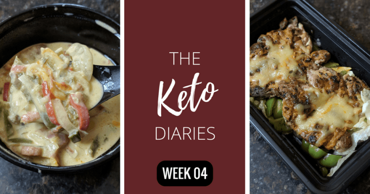 My Keto Diet Updates : Week 4