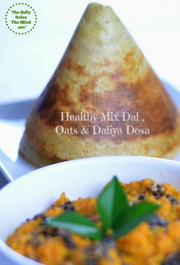 Healthy Dal , Daliya & Oats Dosa