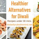 Healthier Alternatives for Diwali